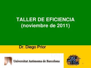 TALLER DE EFICIENCIA ( noviembre  de 2011)