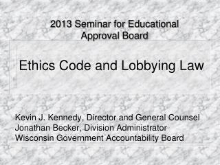 Ethics Code and Lobbying  Law