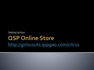 QSP Online Store http://girlscouts.qspgao.com/citrus