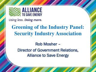 Greening  of the Industry  Panel: Security Industry Association