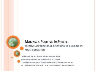 Making a Positive ImPrint: creative approaches & relationship building in adult education