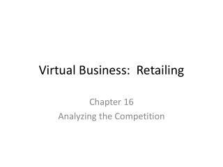 Virtual Business:  Retailing