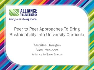 Peer to Peer Approaches  T o Bring Sustainability Into University Curricula
