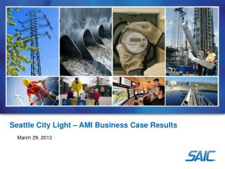 Seattle City Light – AMI Business Case Results
