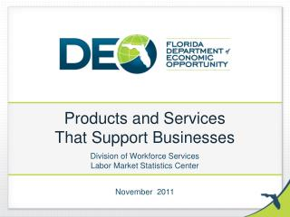 Products and Services  That Support Businesses