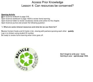 Access Prior Knowledge Lesson 4: Can resources be conserved?