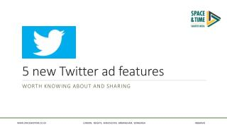 5 new Twitter ad features