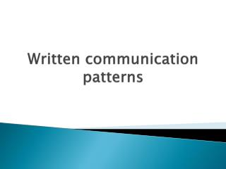 Written communication patterns