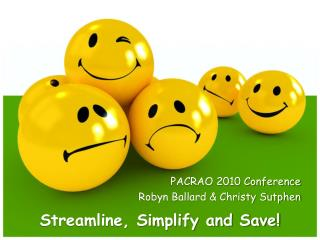 Streamline, Simplify and Save!