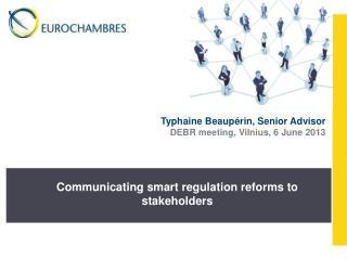 Typhaine  Beaupérin , Senior  Advisor DEBR meeting, Vilnius, 6  June  2013