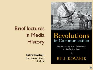 Brief lectures in Media History