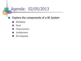 Agenda:  02/05/2013