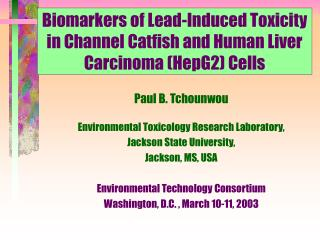 Biomarkers of Lead-Induced Toxicity in Channel Catfish and ...