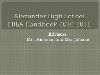 Alexander High School FBLA Handbook  2010-2011