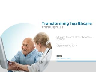 Transforming healthcare through IT