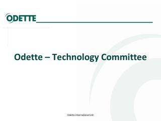 Odette – Technology Committee