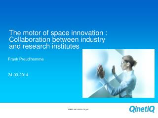 The motor of space innovation : Collaboration between industry and research institutes