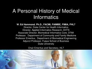 A Personal History of Medical Informatics