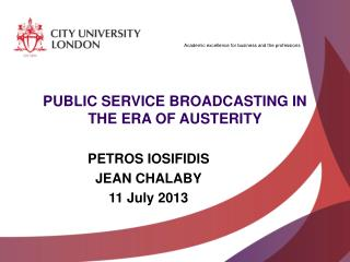 PUBLIC SERVICE BROADCASTING IN THE ERA OF AUSTERITY