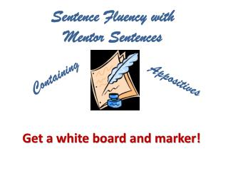 Sentence Fluency with  Mentor Sentences