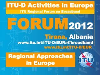 ITU Regional Forum on Broadband