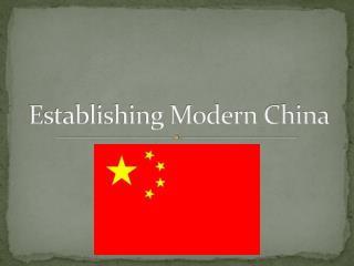 Establishing Modern China