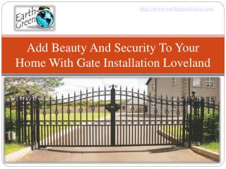 beauty & security to home with gate installation
