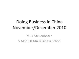 Doing  Business in China November / December  2010