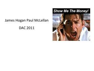 James  Hogan Paul McLellan DAC 2011