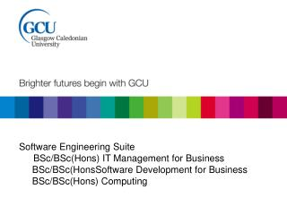 Software Engineering Suite BSc/BSc(Hons) IT Management for Business      BSc/BSc(HonsSoftware Development for Business
