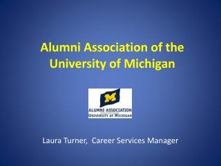 Alumni Association of the University of Michigan