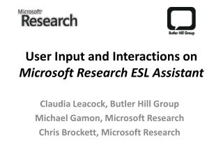 User Input and Interactions on  Microsoft Research ESL Assistant