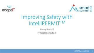 Improving Safety with IntelliPERMIT TM