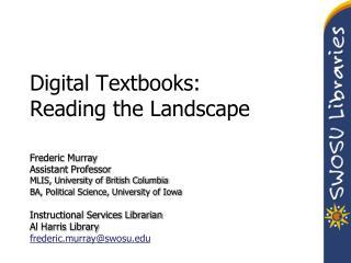 Digital Textbooks:  Reading the Landscape