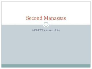 Second  Manassas
