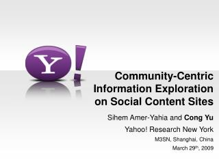 community-centric information exploration on social content sites