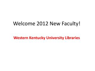 Welcome 2012 New Faculty!