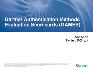 Gartner Authentication Methods Evaluation Scorecards (GAMES)