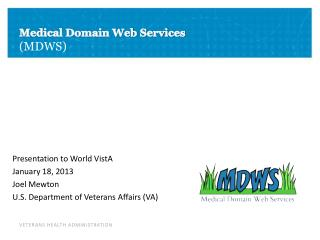 Medical Domain Web Services (MDWS)