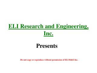 ELI Research and Engineering, Inc.