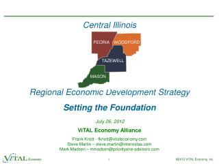Central Illinois Regional Economic Development Strategy Setting the Foundation