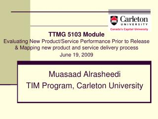 Muasaad Alrasheedi TIM Program, Carleton University