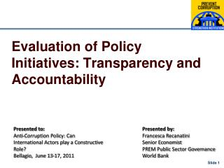 Evaluation of Policy Initiatives: Transparency and Accountability