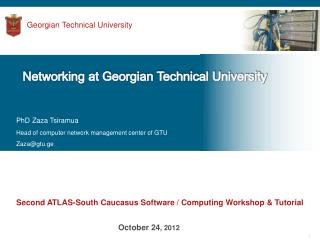 Second ATLAS-South Caucasus Software / Computing Workshop & Tutorial