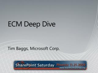 ECM Deep Dive