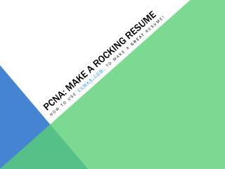 PCNA: Make a rocking resume