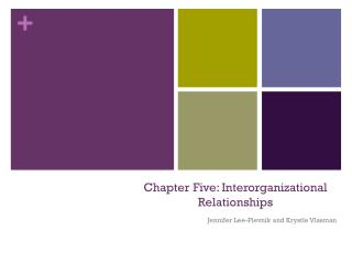 Chapter Five: Interorganizational Relationships
