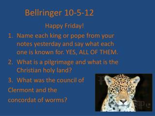 Bellringer  10-5-12