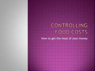 Controlling food Costs