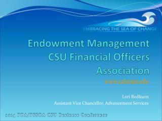 Endowment Management CSU Financial Officers Association